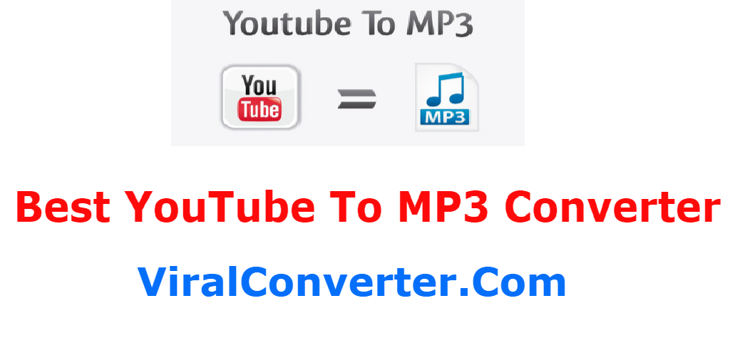 Viral Converter is the Best Online Youtube To MP3 Converter